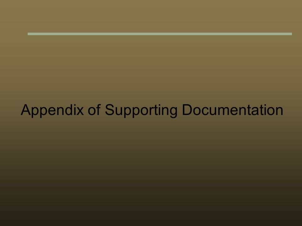 Appendix of Supporting Documentation