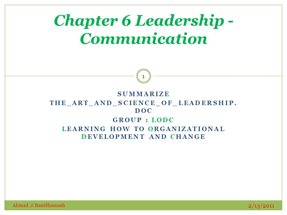 SUMMARIZE THE_ART_AND_SCIENCE_OF_LEADERSHIP.