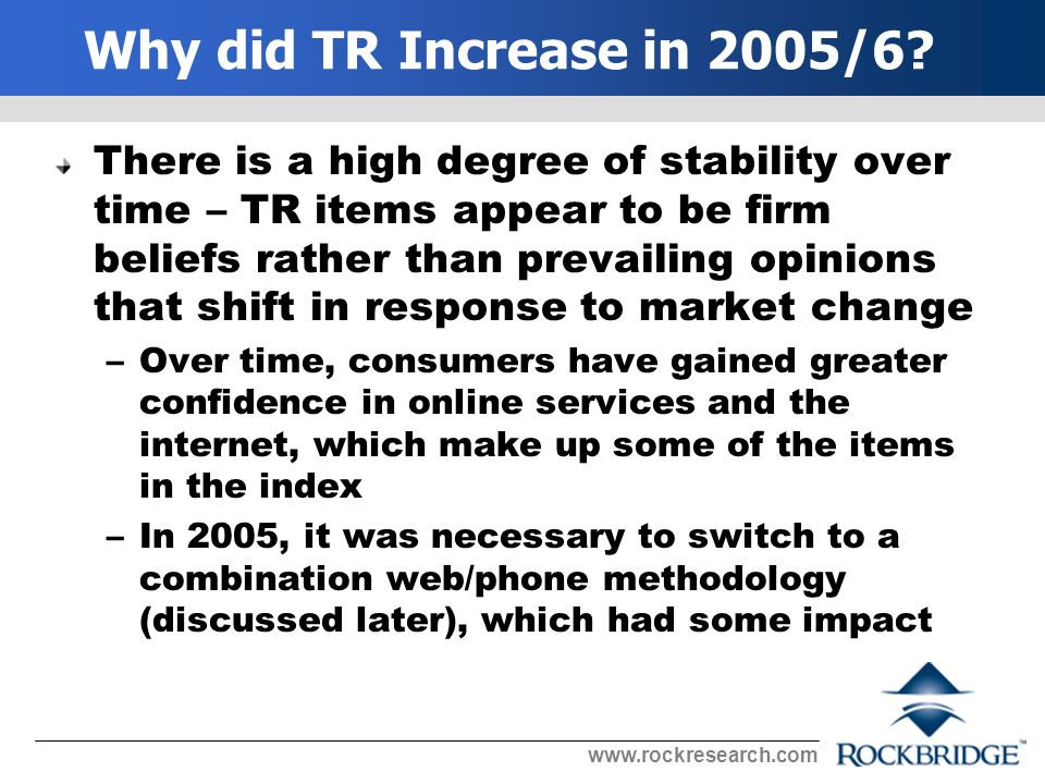 Why did TR Increase in 2005/6.