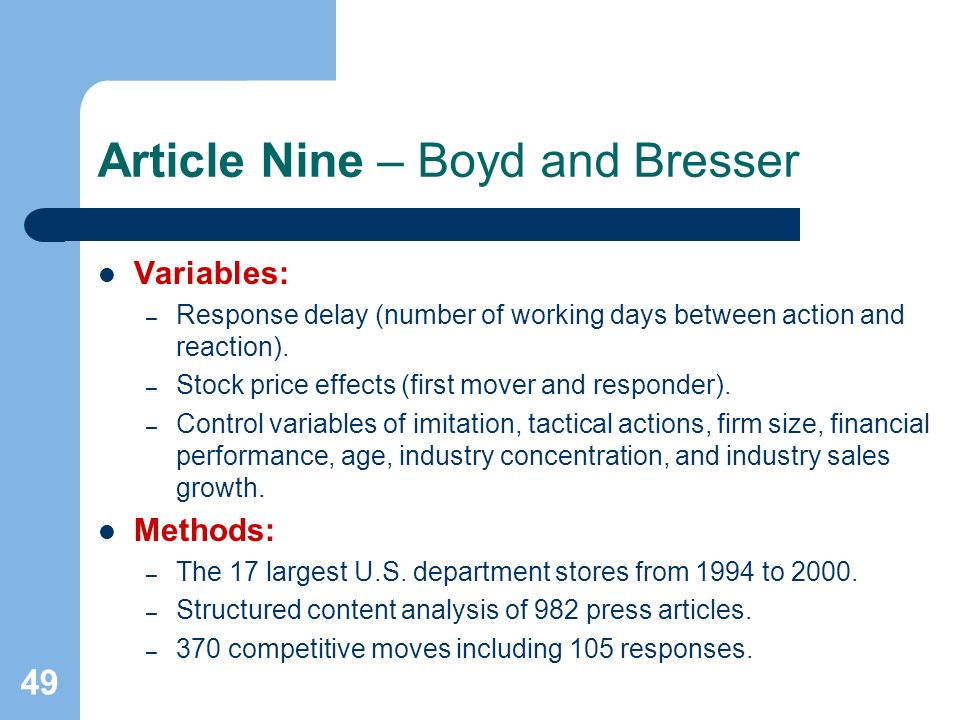 49 Article Nine – Boyd and Bresser Variables: – Response delay (number of working days between action and reaction).