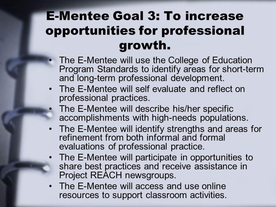 E-Mentee Goal 3: To increase opportunities for professional growth.