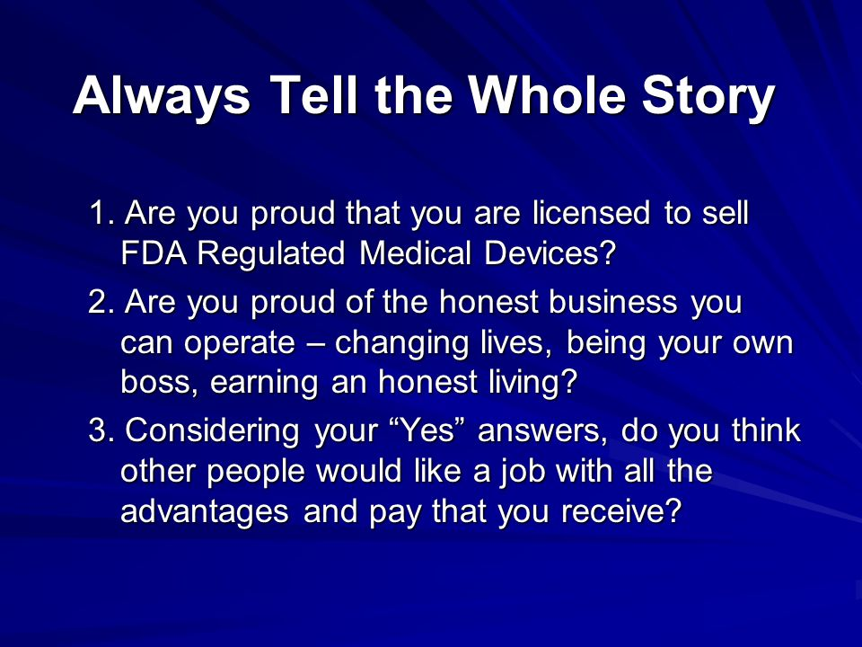 Always Tell the Whole Story 1.
