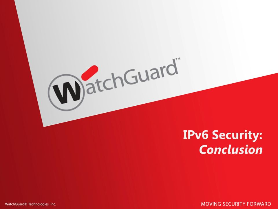IPv6 Security: Conclusion