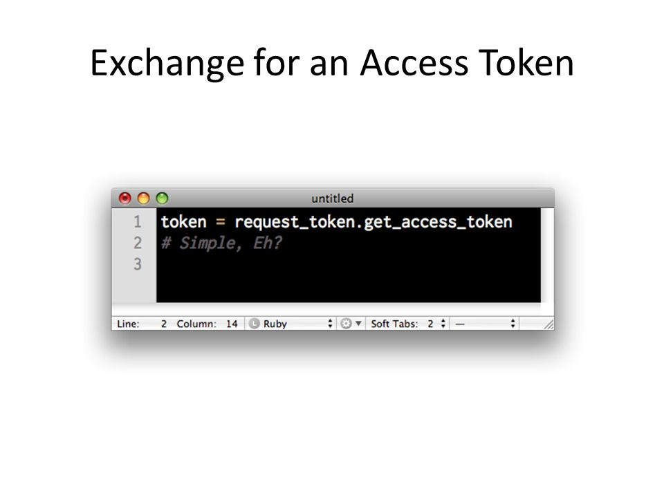 Exchange for an Access Token