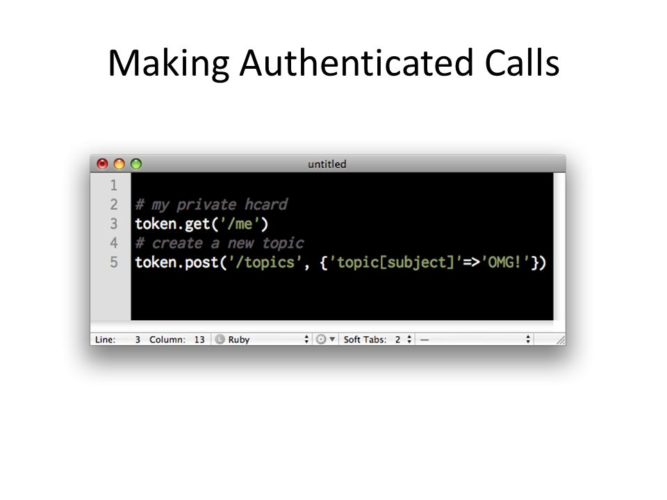 Making Authenticated Calls