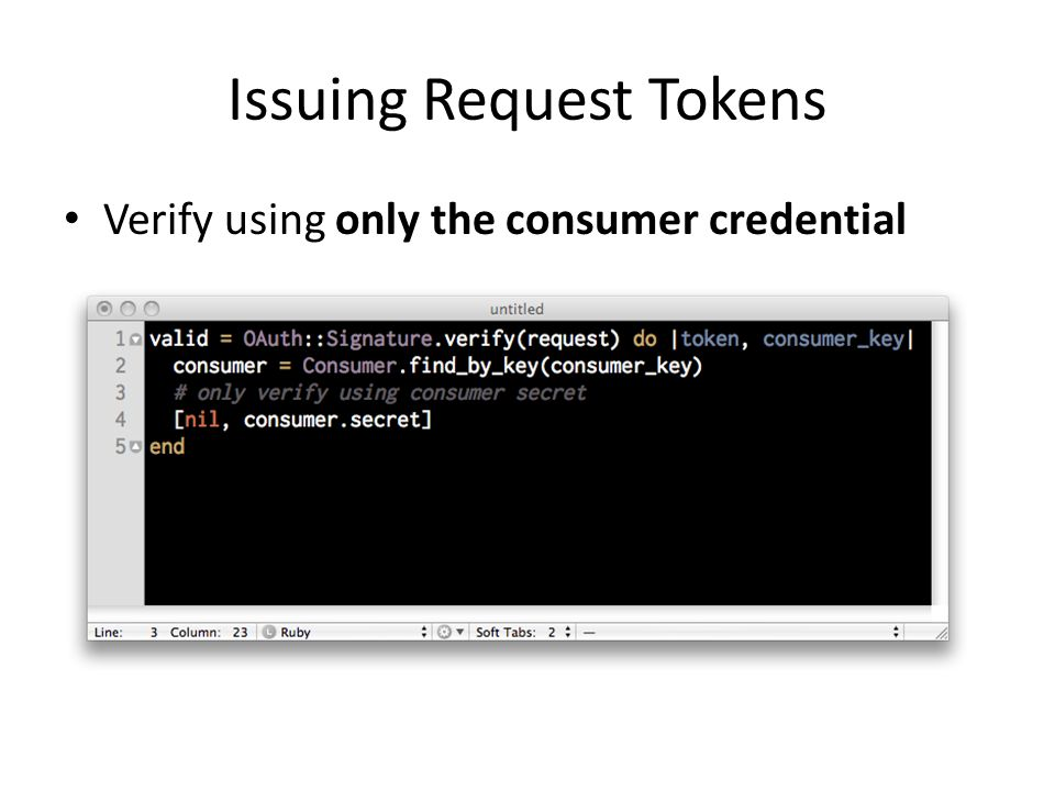 Issuing Request Tokens Verify using only the consumer credential