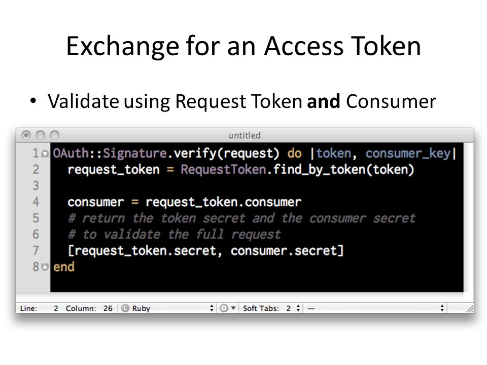 Exchange for an Access Token Validate using Request Token and Consumer