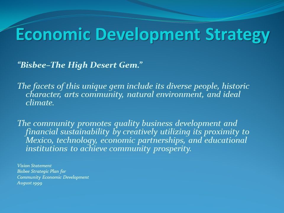 Economic Development Strategy Bisbee–The High Desert Gem.