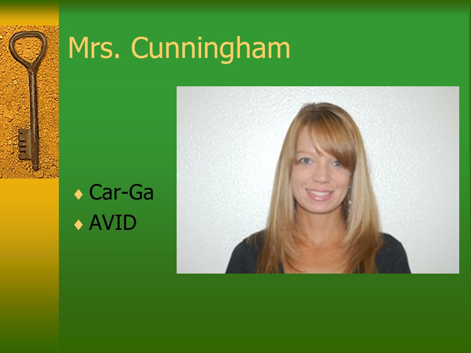 Mrs. Cunningham Car-Ga AVID