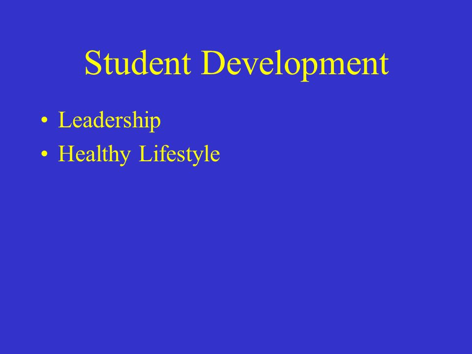 Student Development Leadership Healthy Lifestyle