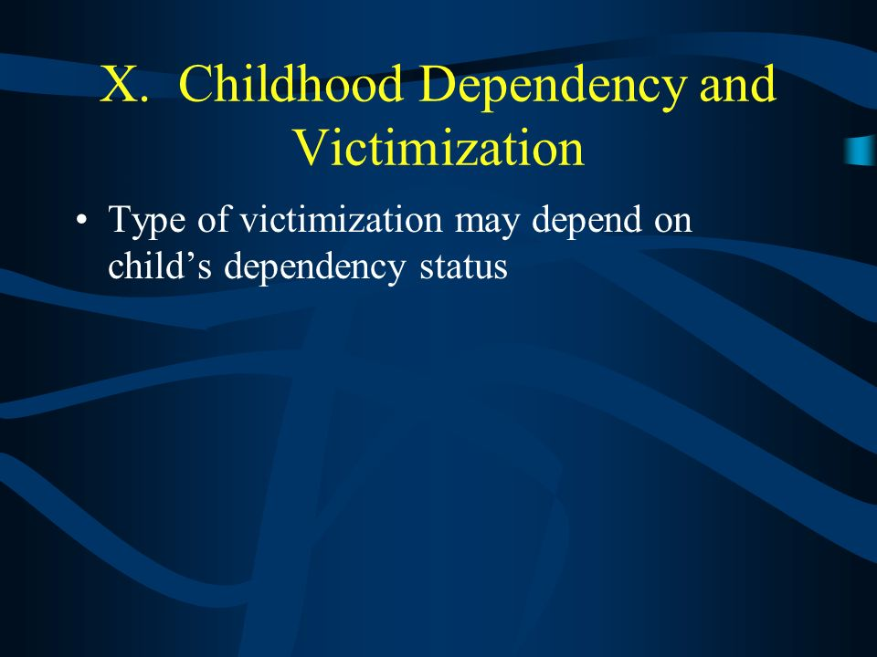 IX. Developmental Victimology Risk Factors Child Abuse Homicides Handgun homicides