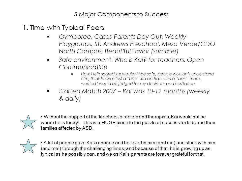1. Time with Typical Peers Gymboree, Casas Parents Day Out, Weekly Playgroups, St.