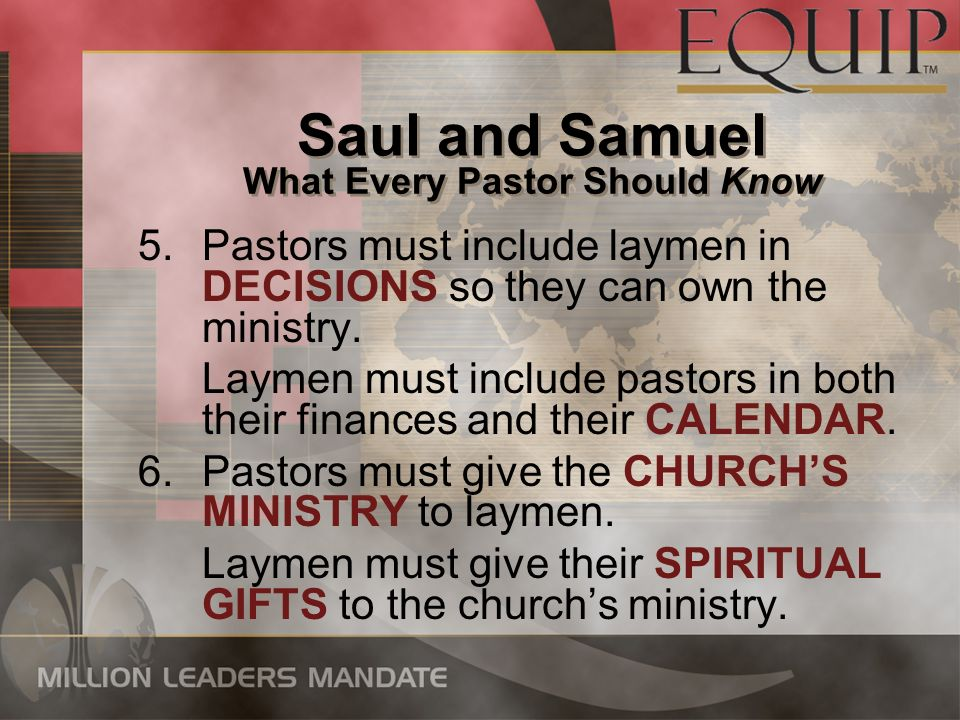 5.Pastors must include laymen in DECISIONS so they can own the ministry.