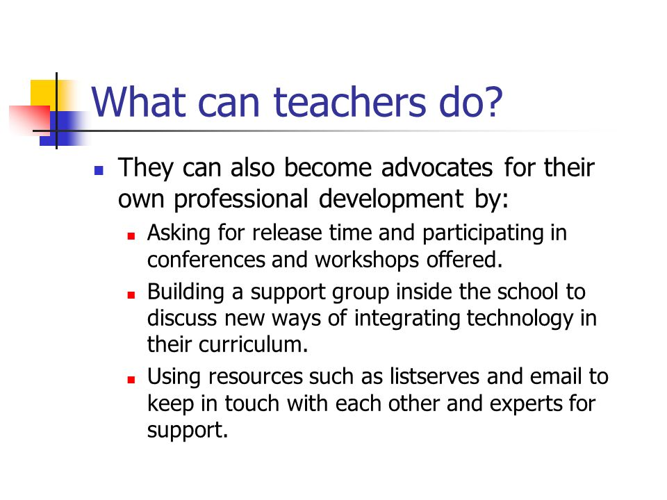 What can teachers do.