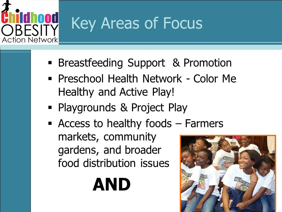 Key Areas of Focus Breastfeeding Support & Promotion Preschool Health Network - Color Me Healthy and Active Play.