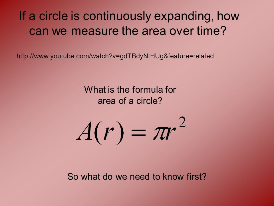 If a circle is continuously expanding, how can we measure the area over time.