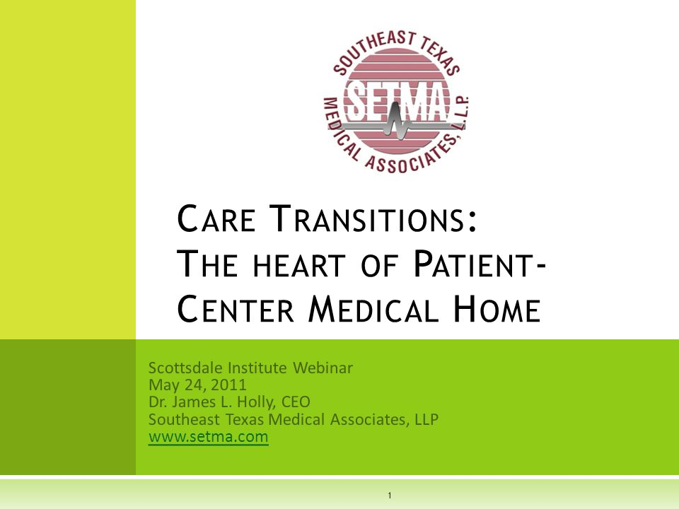 Scottsdale Institute Webinar May 24, 2011 Dr. James L.