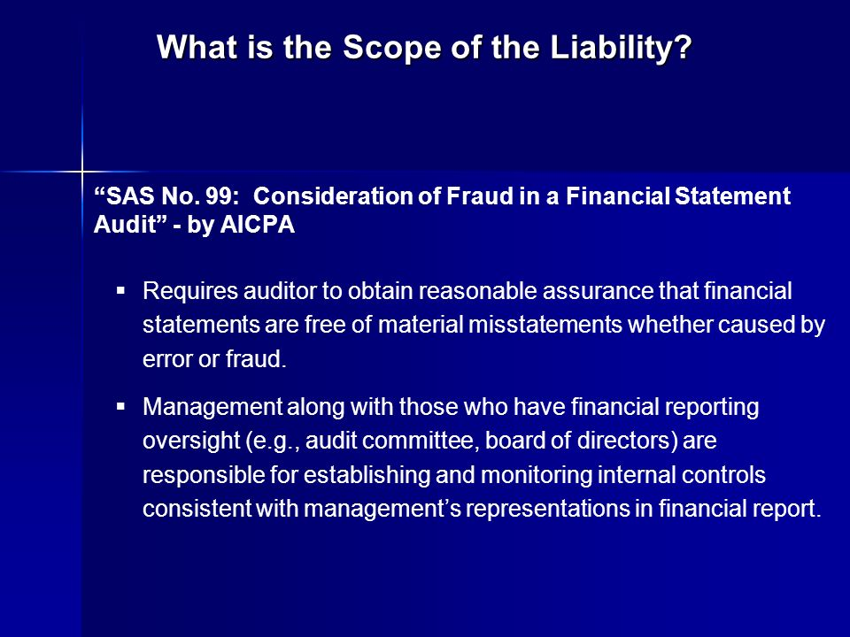 What is the Scope of the Liability. SAS No.