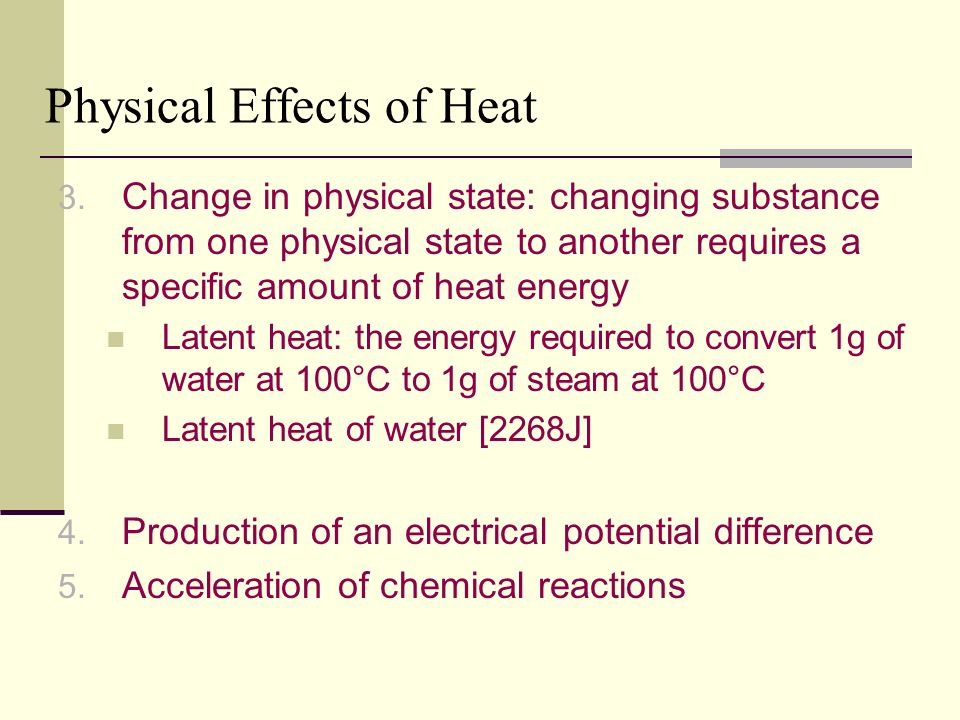 Physical Effects of Heat 3.
