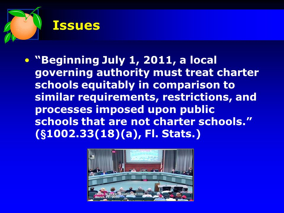 Issues Beginning July 1, 2011, a local governing authority must treat charter schools equitably in comparison to similar requirements, restrictions, and processes imposed upon public schools that are not charter schools.