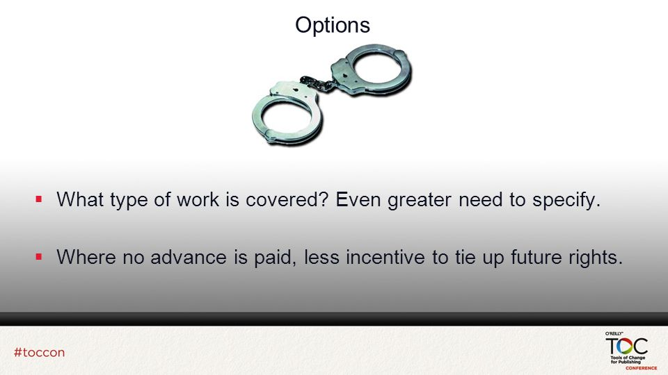 Options What type of work is covered. Even greater need to specify.
