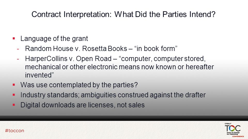 Contract Interpretation: What Did the Parties Intend.
