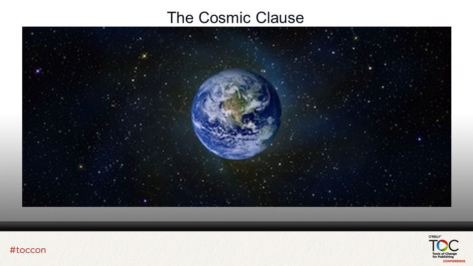 The Cosmic Clause