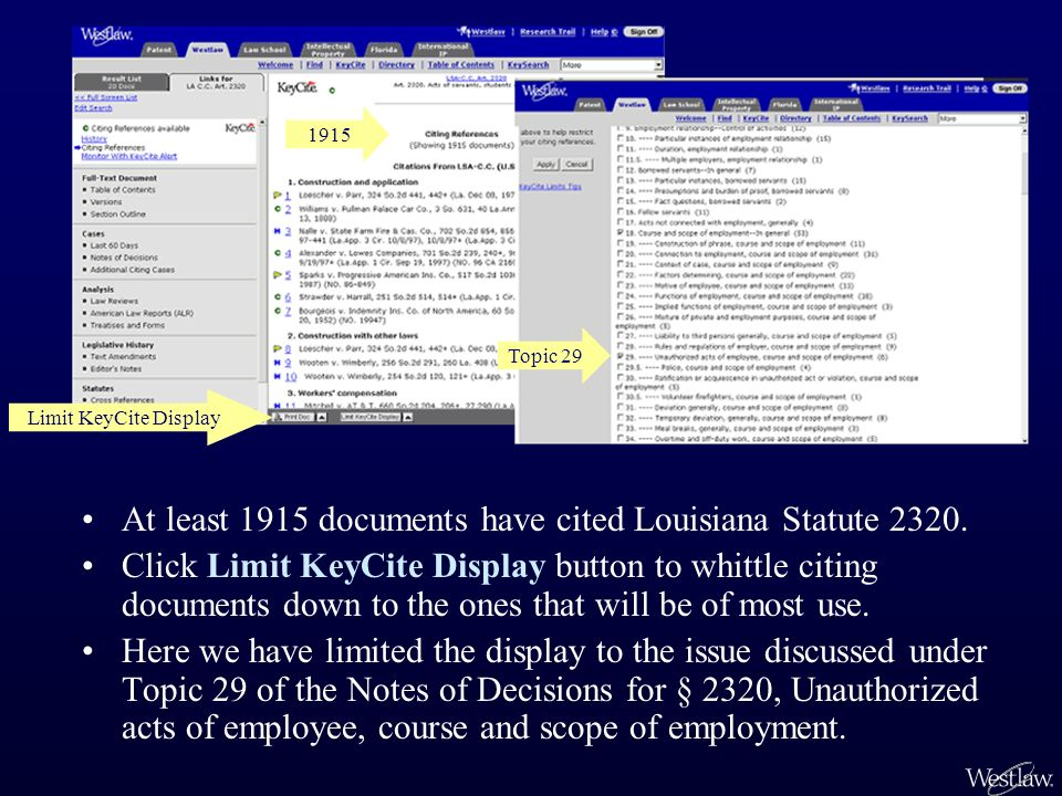 1915 Limit KeyCite Display At least 1915 documents have cited Louisiana Statute 2320.