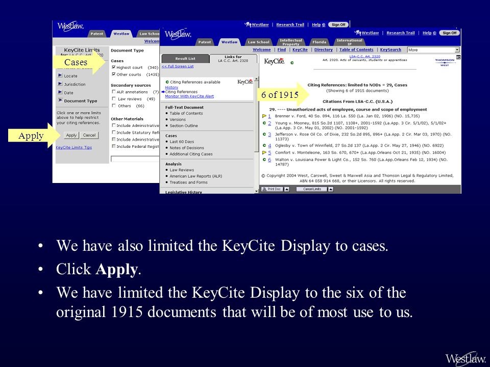 Cases We have also limited the KeyCite Display to cases.