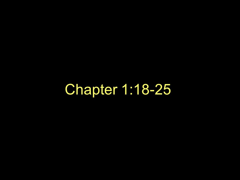 Chapter 1:18-25
