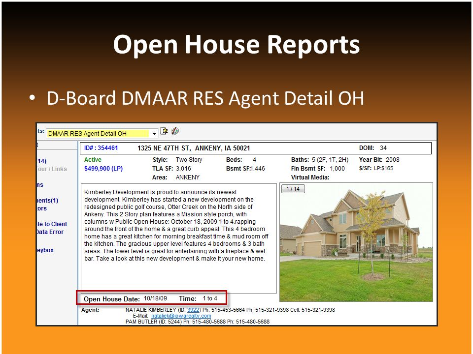 D-Board DMAAR RES Agent Detail OH Open House Reports