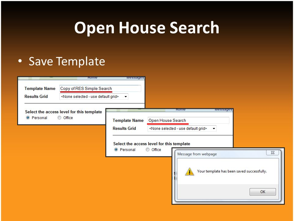 Save Template Open House Search