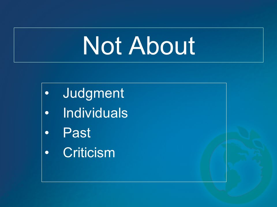 Not About Judgment Individuals Past Criticism