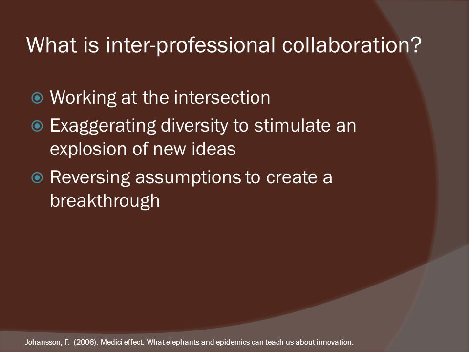 What is inter-professional collaboration.