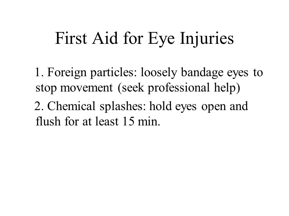 First Aid for Eye Injuries 1.