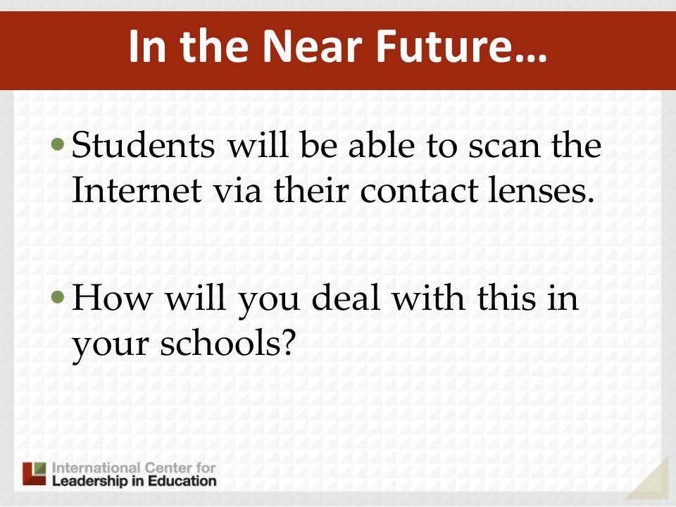 Students will be able to scan the Internet via their contact lenses.