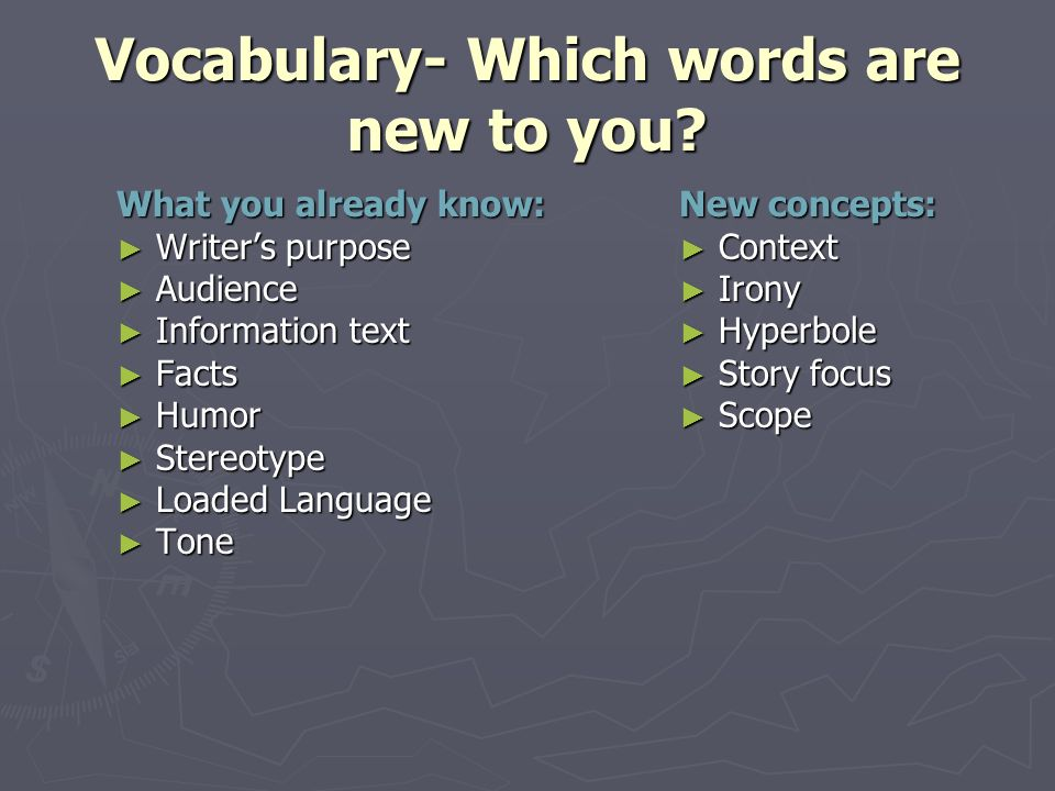 Vocabulary- Which words are new to you.