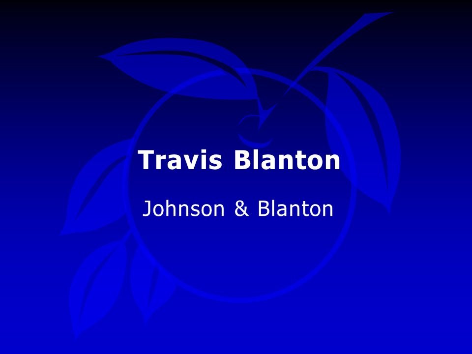 Travis Blanton Johnson & Blanton