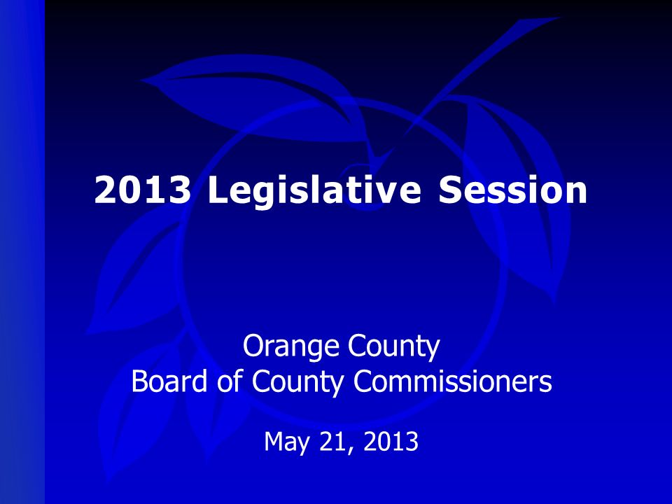 Orange County Board of County Commissioners May 21, 2013