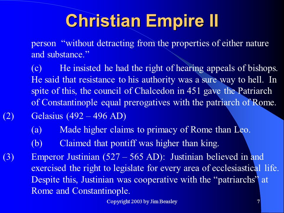 Copyright 2003 by Jim Beasley7 Christian Empire II person without detracting from the properties of either nature and substance.
