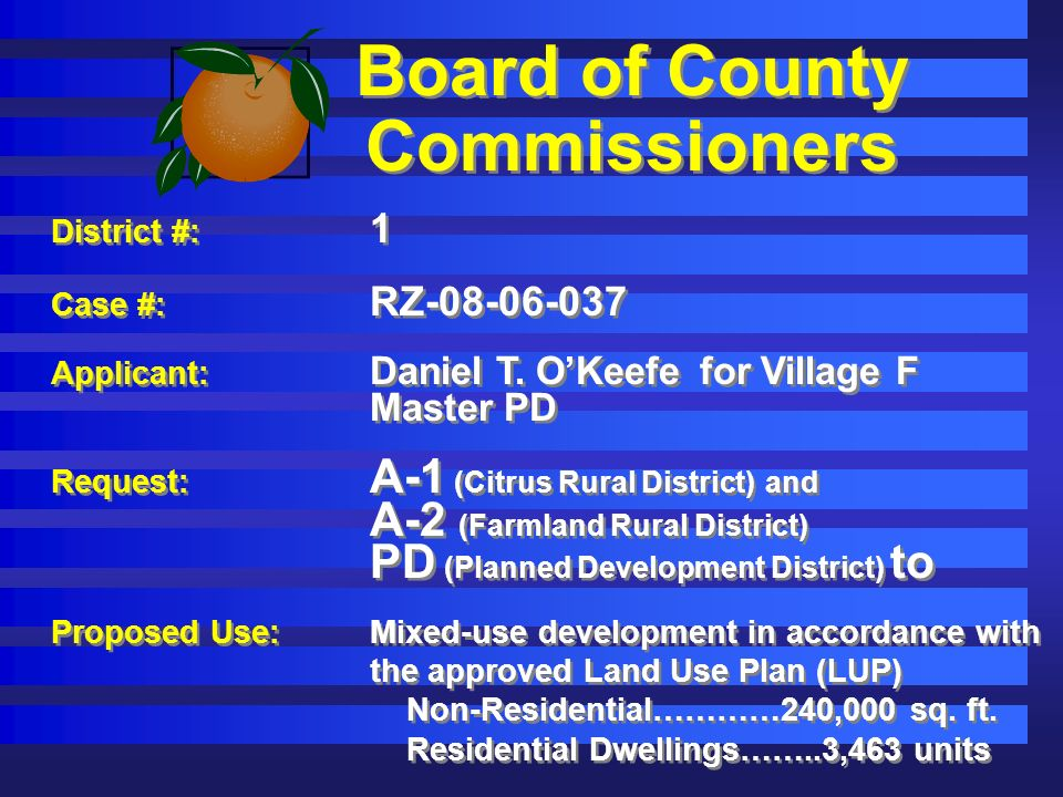 Board of County Commissioners District #: 1 Case #: RZ Applicant: Daniel T.