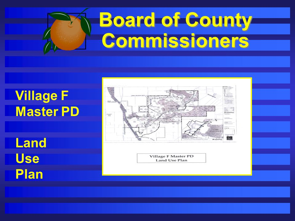 Board of County Commissioners Village F Master PD Land Use Plan