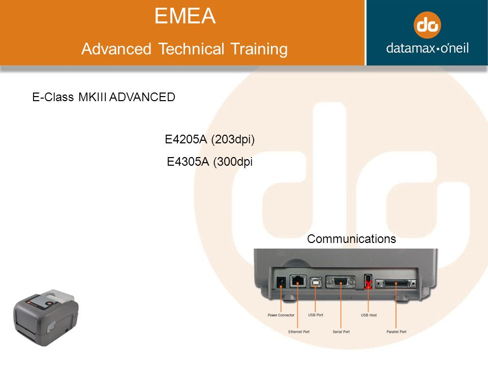 Title EMEA Advanced Technical Training E-Class MKIII ADVANCED Communications X E4205A (203dpi) E4305A (300dpi