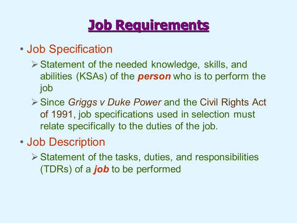 The Job Analysis Process Providing a Foundation for Human Resources