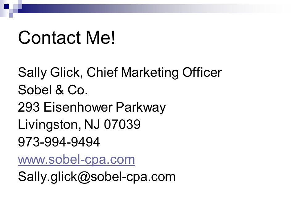 Contact Me. Sally Glick, Chief Marketing Officer Sobel & Co.