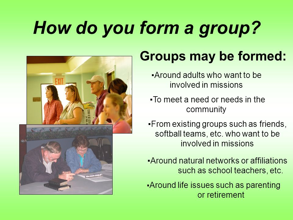 How do you form a group.