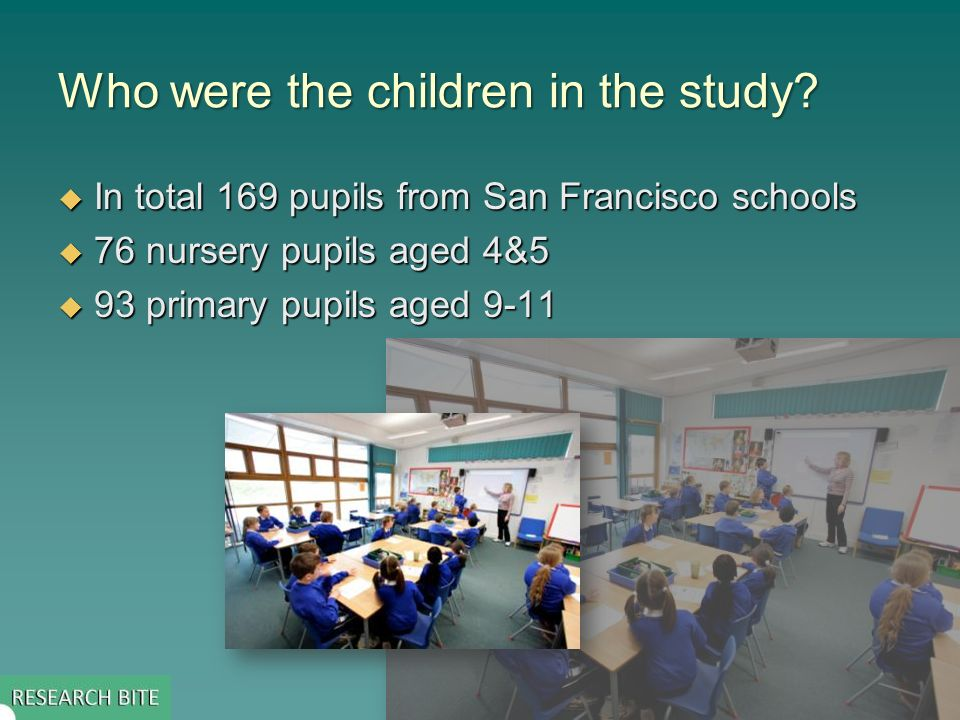 Who were the children in the study.