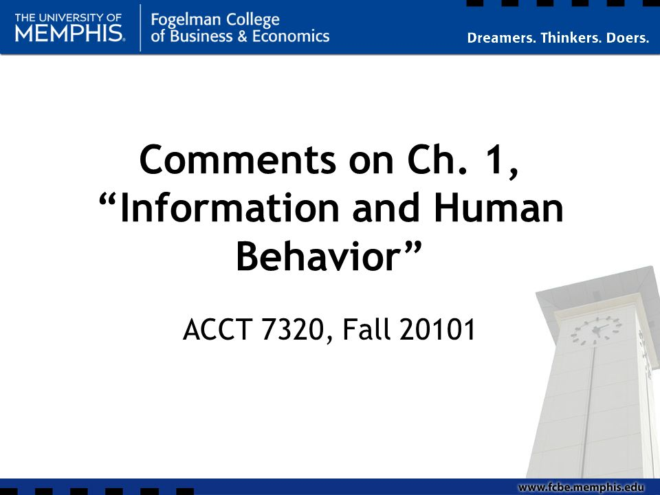 Comments on Ch. 1, Information and Human Behavior ACCT 7320, Fall 20101