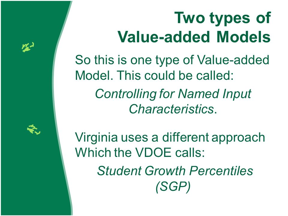 Two types of Value-added Models So this is one type of Value-added Model.