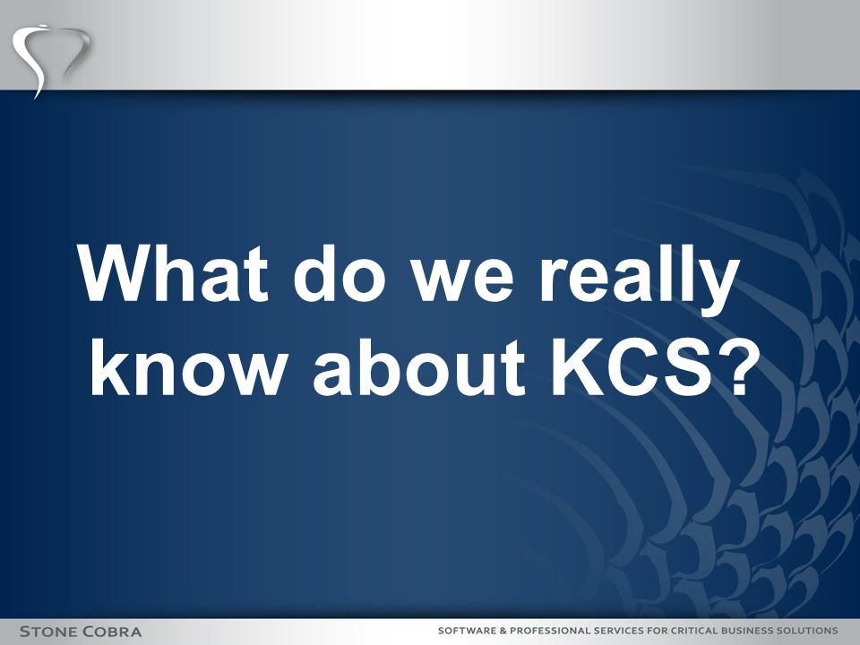 What do we really know about KCS